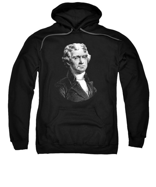 President Thomas Jefferson - Black And White Sweatshirt by War Is Hell Store