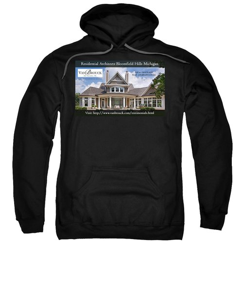 Professional Residential Architects By Vanbrouck Sweatshirt