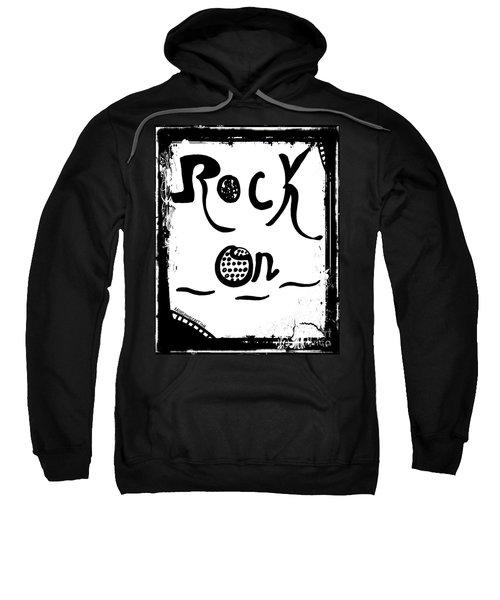 Rock On Sweatshirt