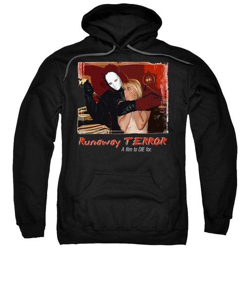 Runaway Terror 1 Sweatshirt