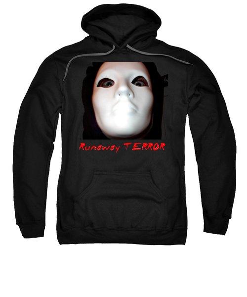 Runaway Terror 3 Sweatshirt