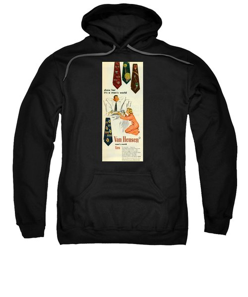 Sweatshirt featuring the digital art Show Her It's A Man's World by Reinvintaged