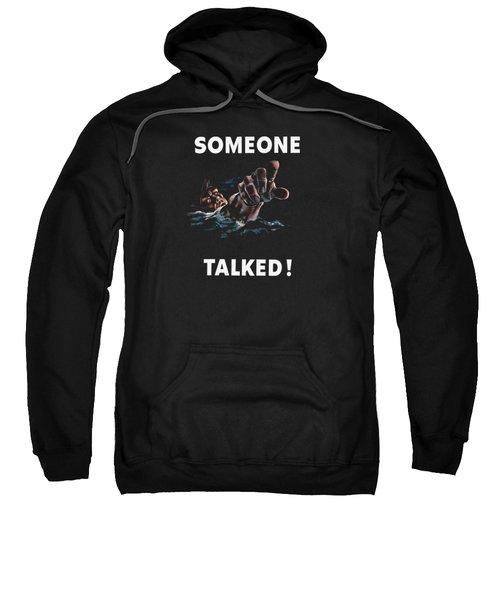 Someone Talked -- Ww2 Propaganda Sweatshirt by War Is Hell Store