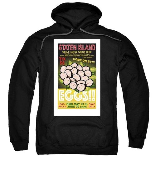 Staten Islands Eggs Sweatshirt