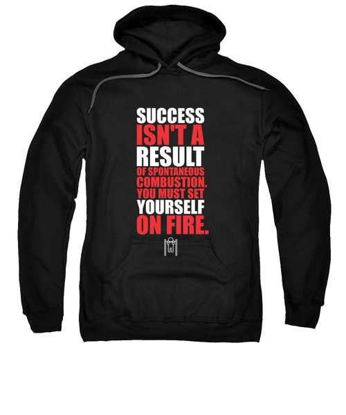 Success Is Not A Result Gym Motivational Quotes Poster Sweatshirt