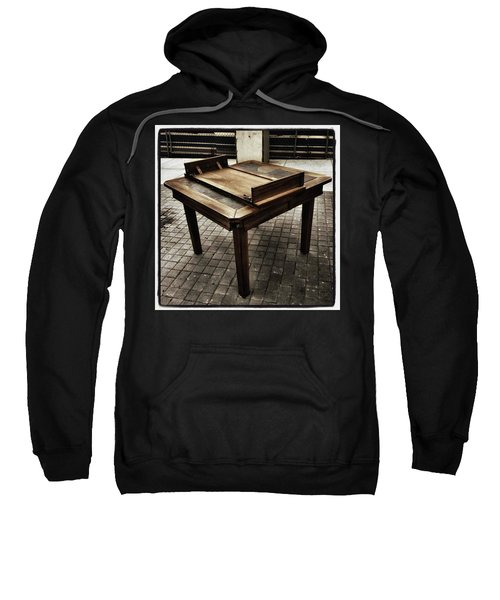 Sweatshirt featuring the photograph Table That Thought. This Beautiful by Mr Photojimsf
