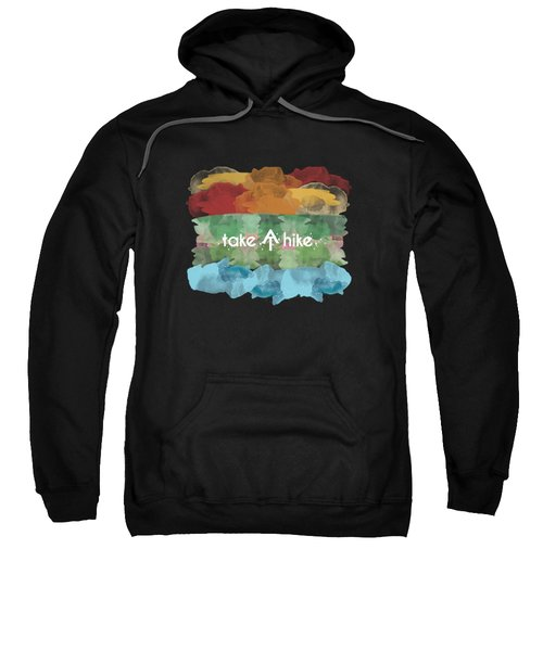Take A Hike Appalachian Trail Sweatshirt
