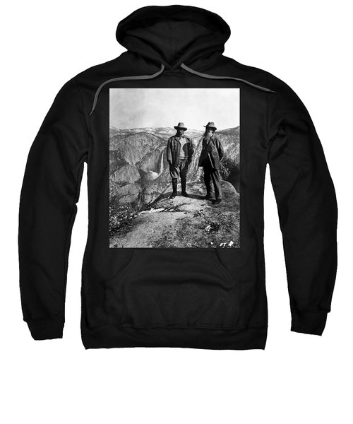 Teddy Roosevelt And John Muir - Glacier Point Yosemite Valley - 1903 Sweatshirt