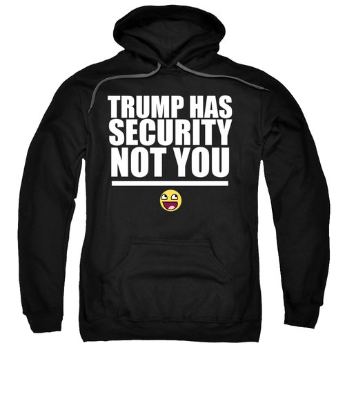 Try If You Want To Sweatshirt