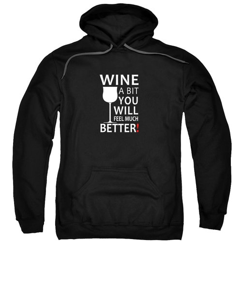 Wine A Bit Sweatshirt