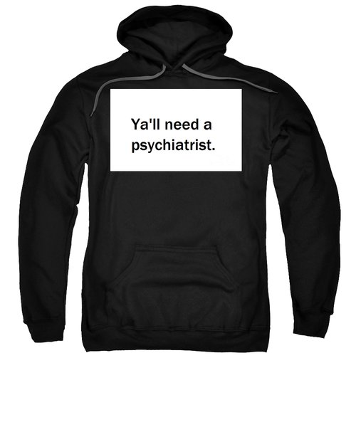 Ya'll #2 Sweatshirt