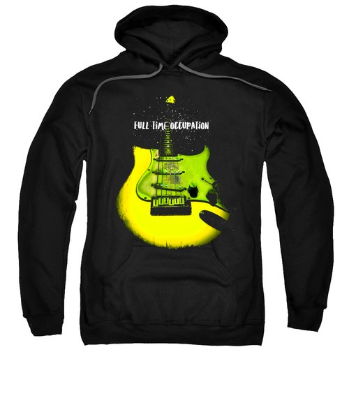Sweatshirt featuring the photograph Yellow Guitar Full Time Occupation by Guitar Wacky