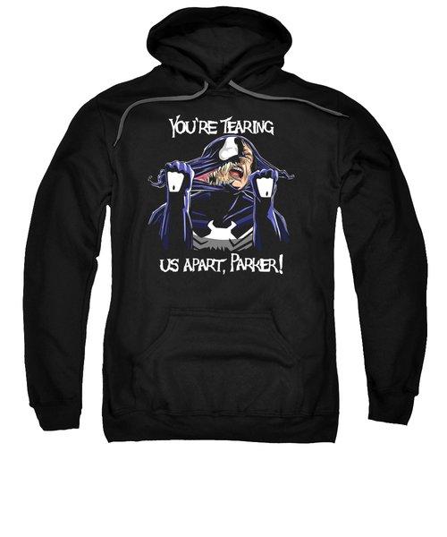 Your're Tearing Us Apart, Parker Sweatshirt