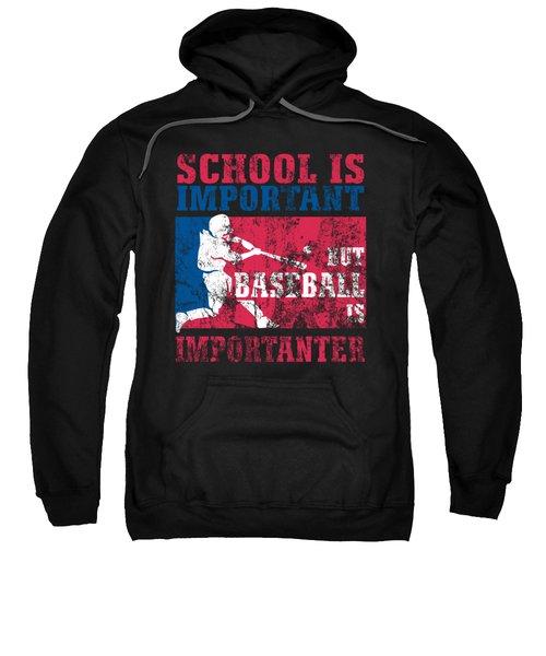 School Is Important But Baseball Is Importanter Distressed Sweatshirt