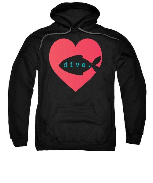 A Diver's Heart Sweatshirt