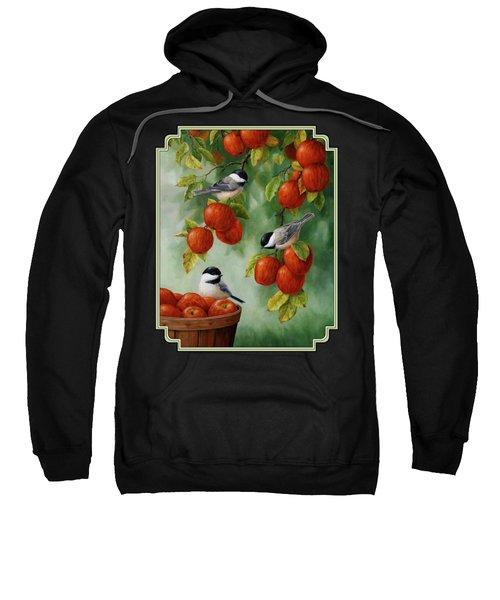 Bird Painting - Apple Harvest Chickadees Sweatshirt