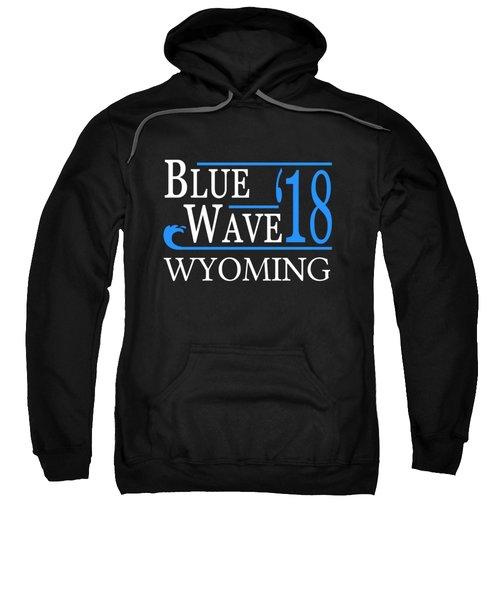 Blue Wave Wyoming Vote Democrat 2018 Sweatshirt