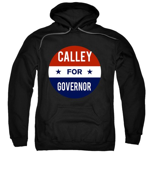 Calley For Governor 2018 Sweatshirt