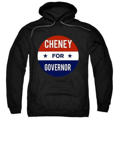 Cheney For Governor 2018 Sweatshirt