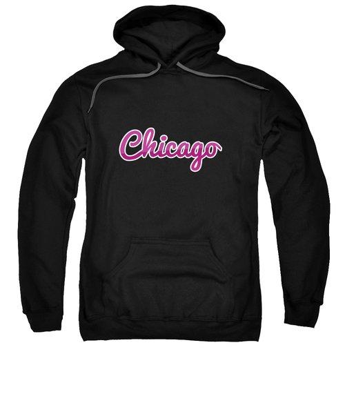 Chicago #chicago Sweatshirt