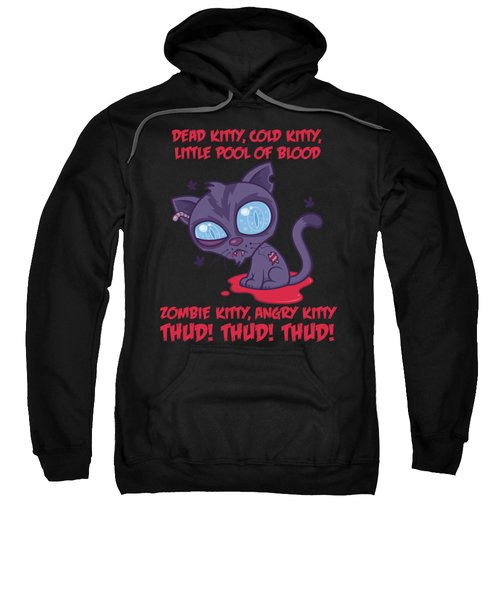 Dead Cold Angry Zombie Kitty Sweatshirt