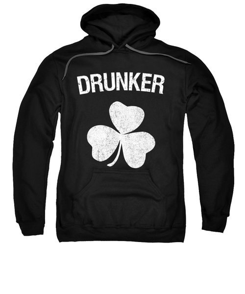 Drunker St Patricks Day Group Sweatshirt