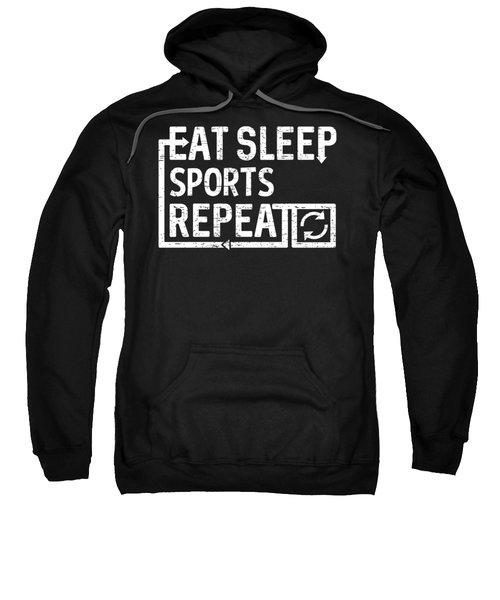 Eat Sleep Sports Sweatshirt
