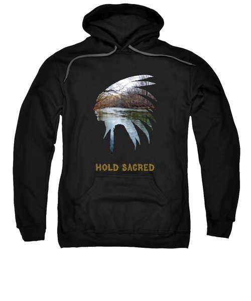 Hold Sacred Text Sweatshirt