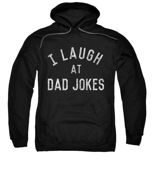 I Laugh At Dad Jokes Vintage Sweatshirt
