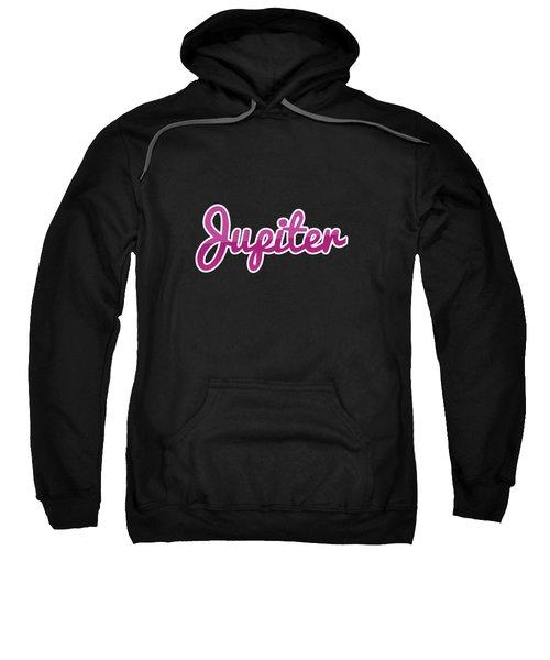 Jupiter #jupiter Sweatshirt