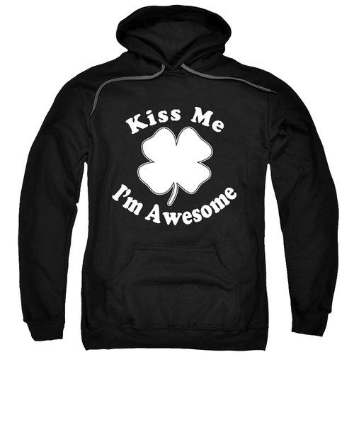 Kiss Me Im Awesome Sweatshirt
