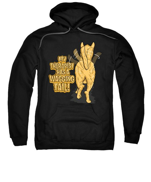 My Therapist Has A Wagging Tail Dog Owner Sweatshirt