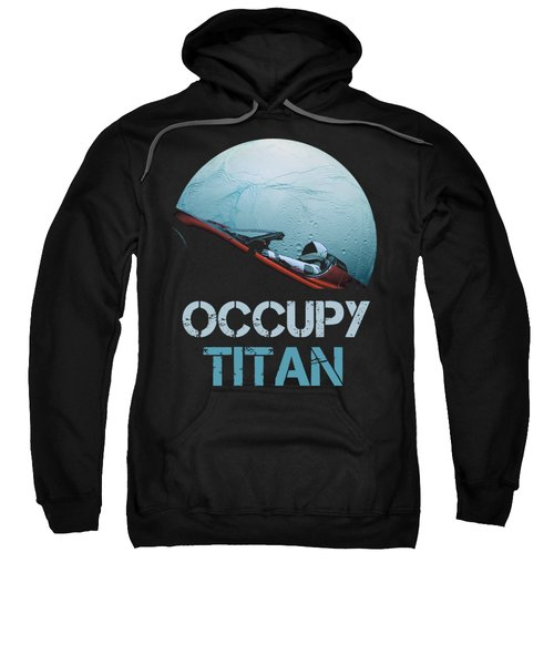 Occupy Titan Sweatshirt