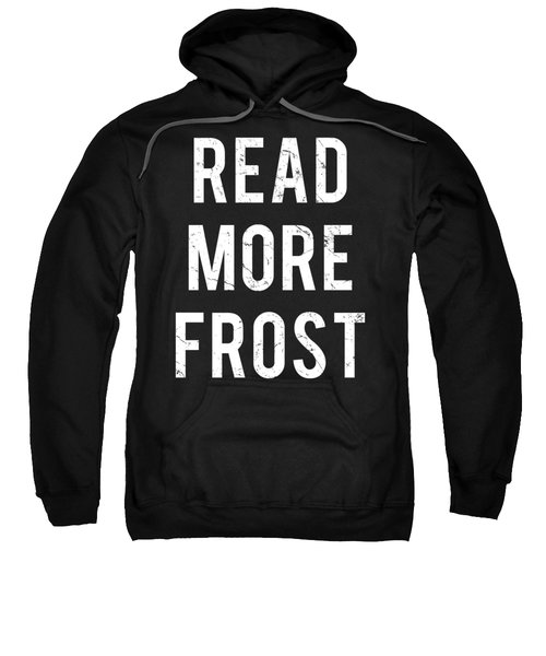 Read More Robert Frost Sweatshirt