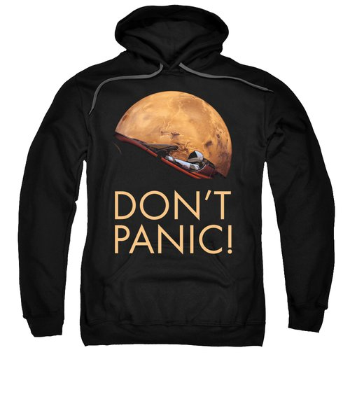 Starman Don't Panic In Orbit Around Mars Sweatshirt