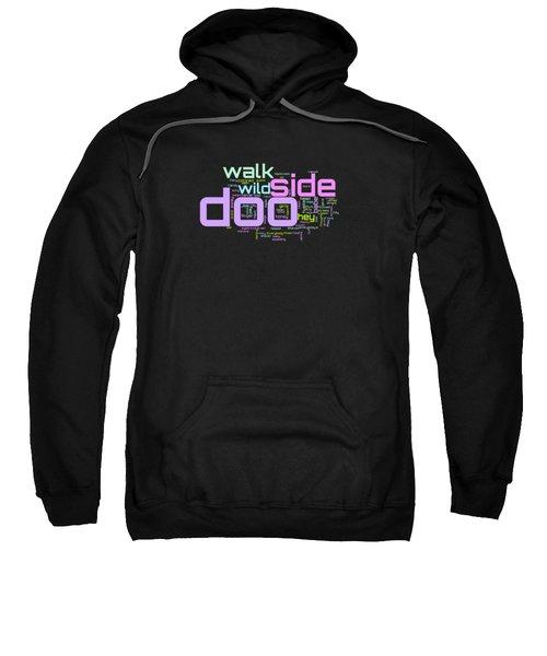 Walk On The Wild Side - Lou Reed Lyrical Cloud Sweatshirt