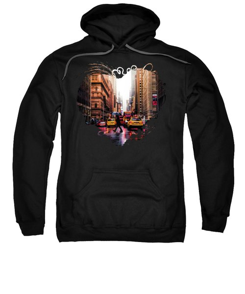 Wet Streets Of New York City Sweatshirt
