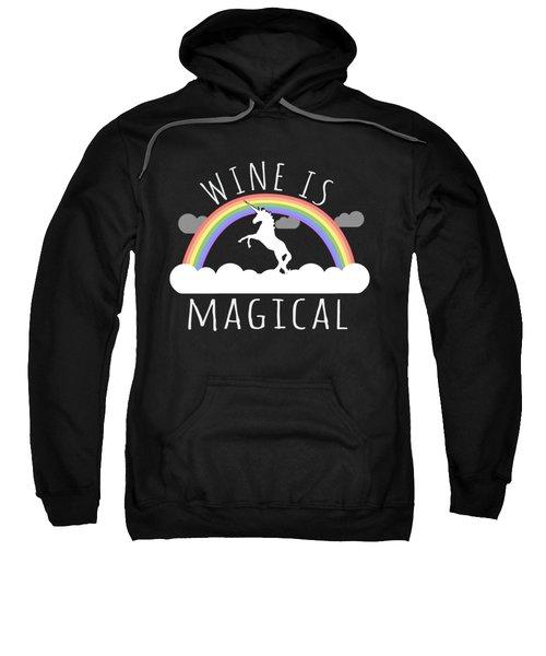 Wine Is Magical Sweatshirt