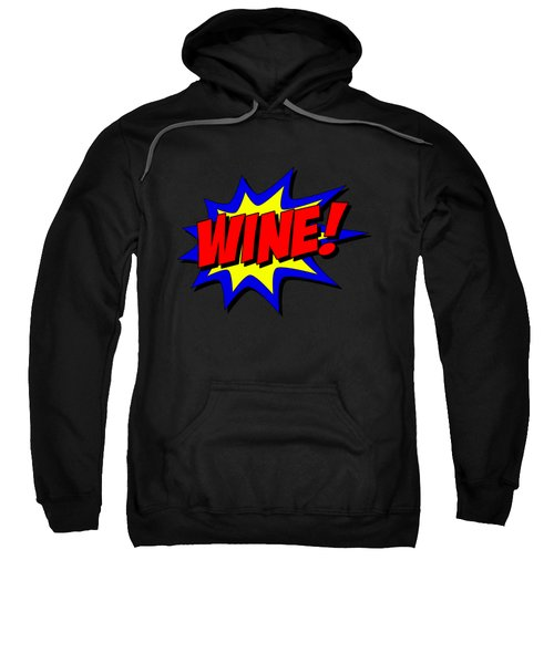 Wine Superhero Sweatshirt