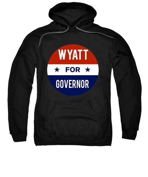 Wyatt For Governor 2018 Sweatshirt