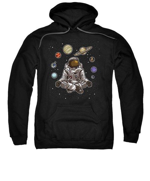 Yoga Astronaut Meditates In Space And Feels The Galaxy Sweatshirt