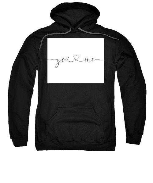 You And Me Black And White Sweatshirt