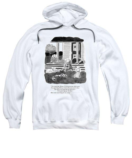 'i'm A Good Dog Sweatshirt
