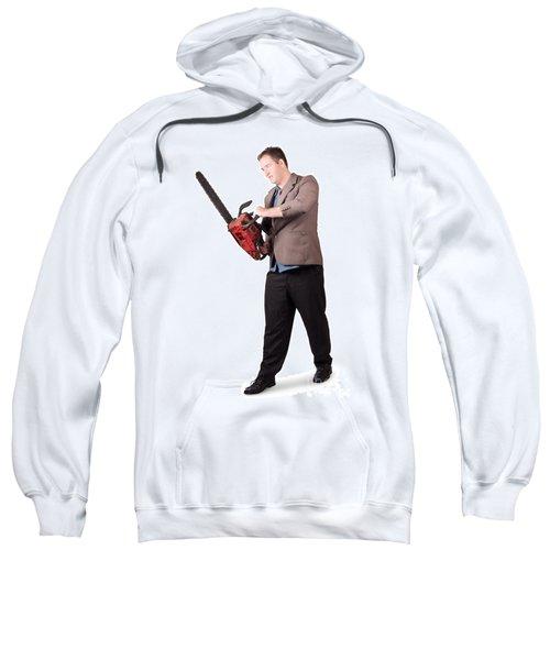 Sales Man Holding Chainsaw. Slashing Sale Prices Sweatshirt
