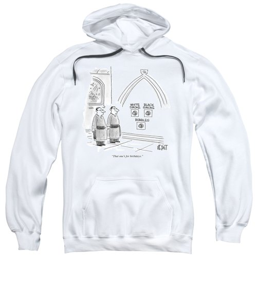 That One's For Birthdays Sweatshirt