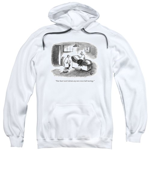 Your Heart Won't Tolerate Any More Town-hall Sweatshirt