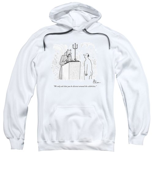 We Only Ask That You Be Discreet Sweatshirt