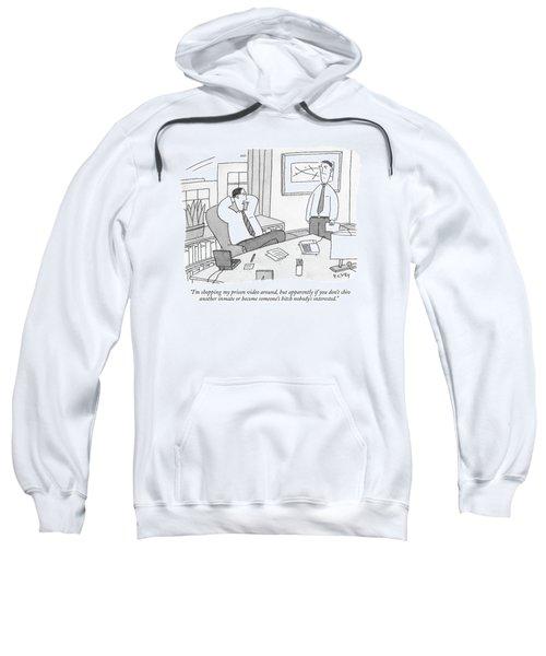 I'm Shopping My Prison Video Sweatshirt