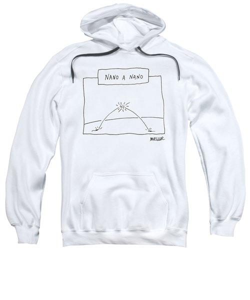 Nano A Nano Sweatshirt