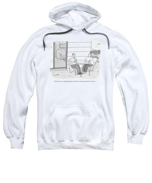 If The Universe Is Expanding Sweatshirt